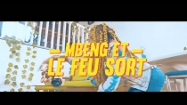 Mbeng Et Le Feu Sort (Official Video)