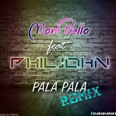 Pala remix ft Phil John