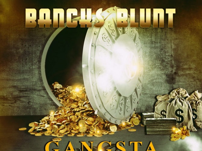 Nouveau single de BANCKS BLUNT - #GANGSTA