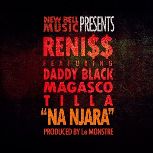 Na Njarra ft Daddy Black - Magasco & Tilla