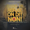 Quand on refuse, On dit Non ft. Besong X Kupbu x Why Tomah